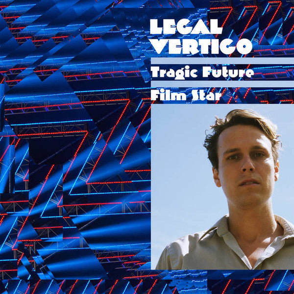 Legal Vertigo - Tragic Future Film Star - new vinyl