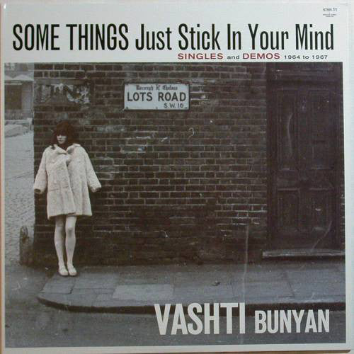 Vashti Bunyan ‎– Some Things Just Stick In Your Mind (Singles And Demos 1964 To 1967