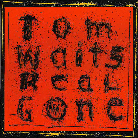 Tom Waits ‎– Real Gone - new vinyl