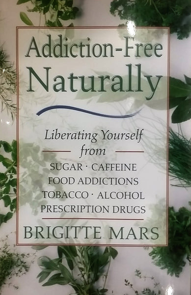 addiction free naturally - Shaman's Dream Gifts
