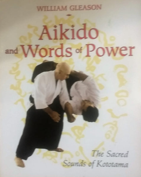 akido and words of power - Shaman's Dream Gifts