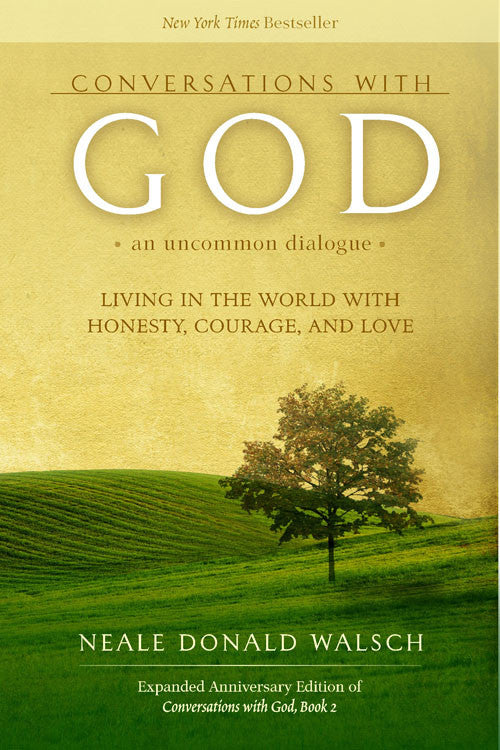 Conversations With God, An Uncommon Dialogue Book 2 - Shaman's Dream Gifts