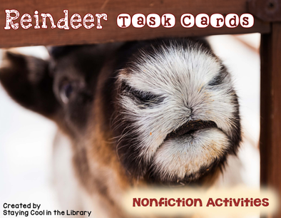 Reindeer - Nonfiction Passages and Printables