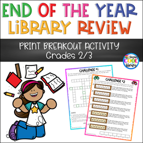 End of the Year Library Review - PRINT Breakout Gr. 2/3