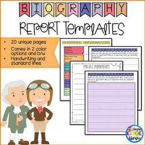 Biography Report Templates and Graphic Organizers - Staying Cool in the Library