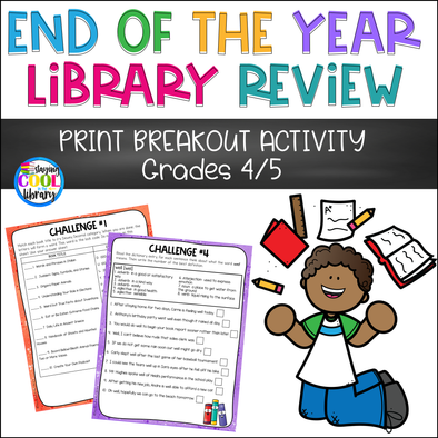 End of the Year Library Review - PRINT Breakout Gr. 4/5