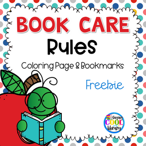 Book Care Rules - Coloring Page & Bookmarks (Free)