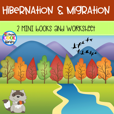 Hibernation and Migration Mini Books