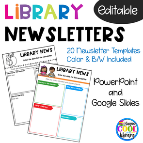 School Library Newsletter Templates - Editable and Digital