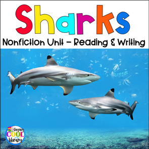 Sharks Nonfiction Unit - Staying Cool in the Library