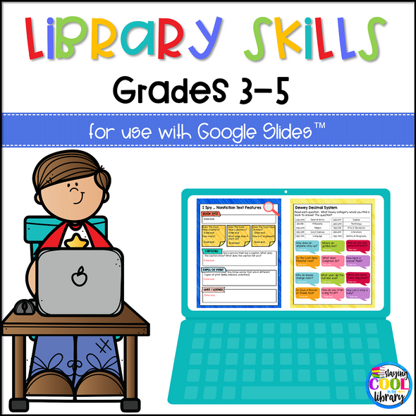 Library Skills Activities Grades 3-5 for Google Slides