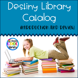 Destiny Library Catalog Introduction and Review - Staying Cool in the Library