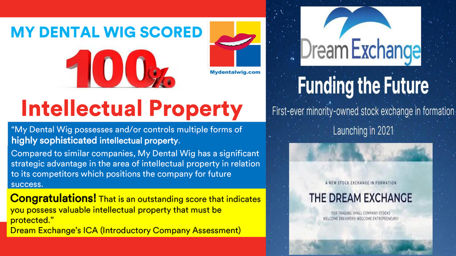 MyDentalWig Scored 100% on The Dream Exchange's ICA
