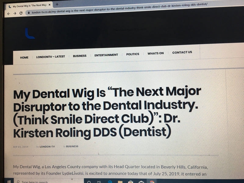 "My Dental Wig Is ""The Next Major Disruptor to the Dental Industry. (Think Smile Direct Club)"": Dr. Kirsten Roling DDS (Dentist)"