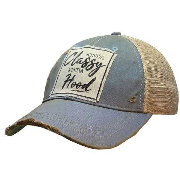 Kinda Classy Kinda Hood Sky Blue - Vintage Trucker Hat - YOU MATTER