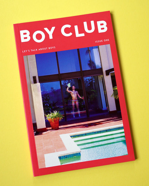 BOY CLUB Magazine – Issue One