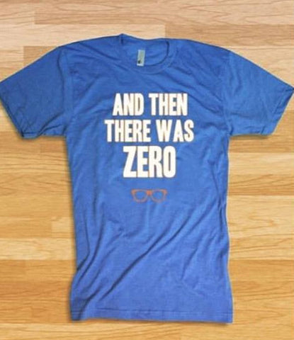 Unisex And Then There Was Zero OKC Tee
