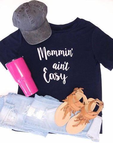Mommin' Aint Easy Graphic Tee - Navy