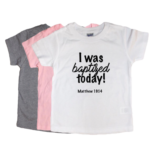 """I was baptized today!"" Tee"