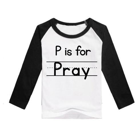 """P is for Pray"" Kids 3/4 Raglan - Twin Rivers Clothing Co."