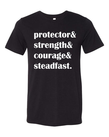 Protector & Strength & Courage & Steadfast - Twin Rivers Clothing Co.
