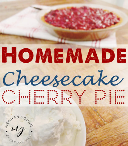 Cherry Pie, Cheesecake