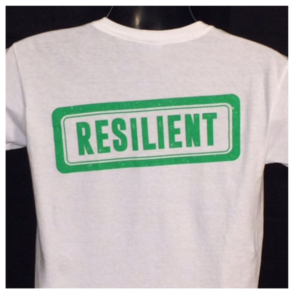 """RESILIENT"" Tee: ""Bounce back"" from anything that life throws at you. (Click on image for options)"