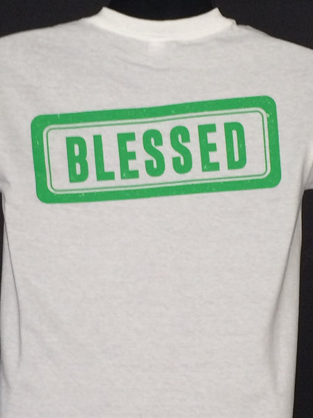"""BLESSED"" Tee: You are fortunate and highly favored! (Click on image for options)"