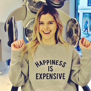 Happiness is Expensive Sweater