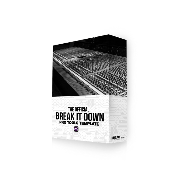 Break It Down - Break It Down  - Drum Kit Break It Down Pro Tools Template - Dreamchasers