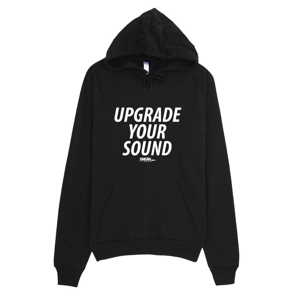 Break It Down - Break It Down Hoodie - Drum Kit Upgrade Your Sound Hoodie (dark colors) - Dreamchasers