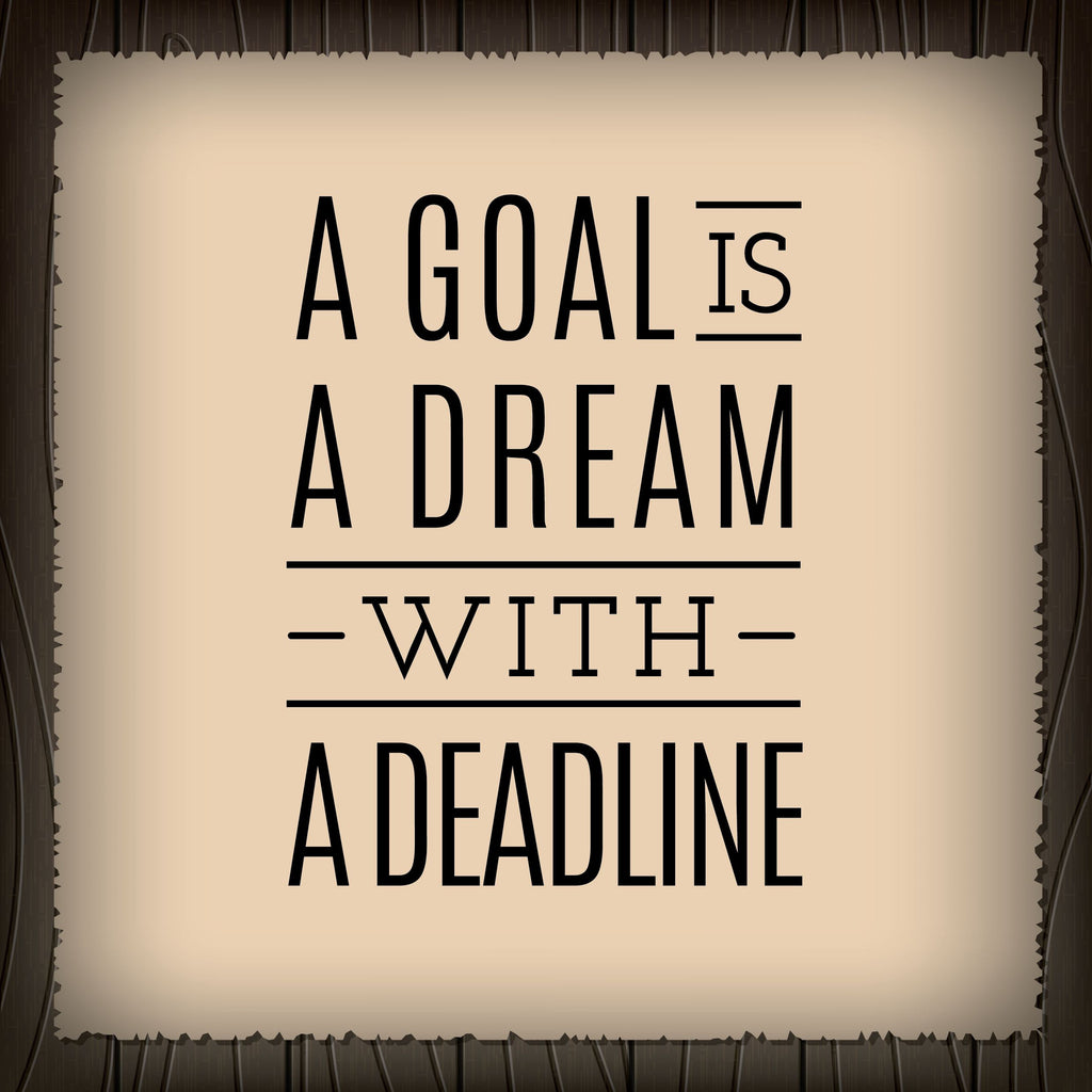 Did you accomplish your goals?