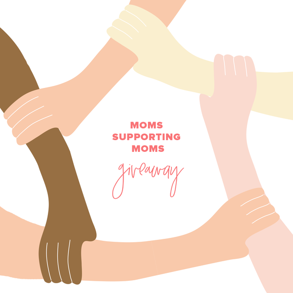 📣  **MOMS SUPPORT MOMS GIVEAWAY** 📣 $1,300 WORTH OF PRIZES!