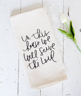 In This House We Will Serve The Lord Tea Towel-Farmhouse Living - Farmhouse Decor