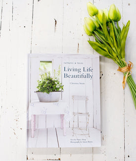 Living Life Beautifully by Christian Strutt-Farmhouse Living - Farmhouse Decor