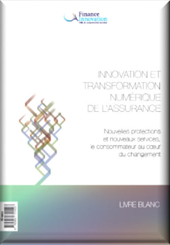 Innovation et transformation numérique de l'assurance (version papier)