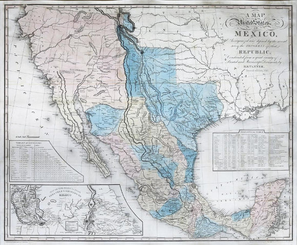 Henry S. Tanner (1786-1858).  A Map of the United States of Mexico, as Organized and defined by the several acts of Congress of that Republic.   New York: H.S. Tanner, 1846.