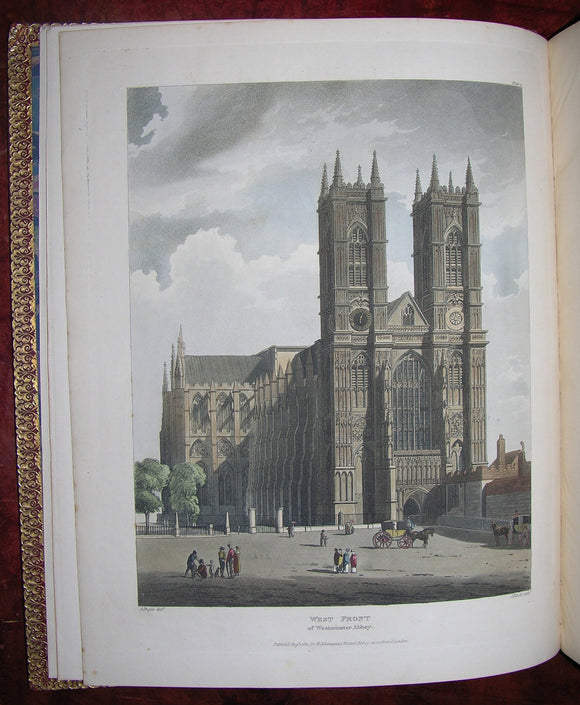 [ACKERMANN, Rudolph (1764-1834), publisher]. The History of the Abbey Church of St. Peter's Westminster, its Antiquities and Monuments. London: For R. Ackermann, 1812.