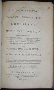 HUTCHINS, Thomas (1730-1789). An Historical Narrative and Topographical Description of Louisiana, and West-Florida, comprehending the River Mississippi with its Principal Branches and Settlements