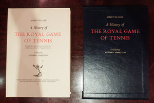 DE LUZE, Albert. A History of the Royal Game of Tennis. Translated by Richard Hamilton. London: The Roundwood Press, 1979.
