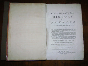 BROWNE, Patrick (ca 1720-1790). The Civil and Natural History of Jamaica. London: for the Author, 1756.