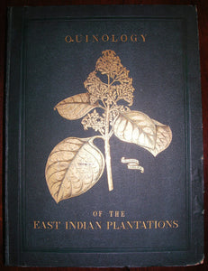 HOWARD, John Eliot (1807-1883). The Quinology of the East Plantations. London: L. Reeve, 1869-1876.