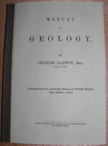 DARWIN, Charles (1809-1882). Manual of Geology. London: W. Clowes and Sons, 1859.