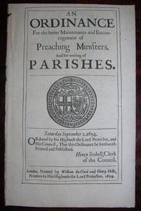 CROMWELL, Oliver (1599–1658). An Ordinance for the better Maintenance and Encouragement of Preaching Ministers, and for uniting Parishes. London: du-Gard and Hills, 1654.