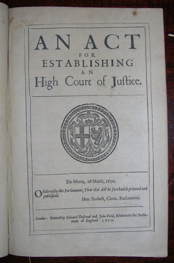 CROMWELL, Oliver (1599–1658). Four Acts from the Interregnum concerning the High Court of Justice and Treason. 1648-1653.