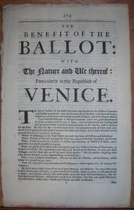 HARRINGTON, James (1611-1677). The Benefit of the Ballot: with the Nature and Use thereof: Particularly in the Republick of Venice. [No date or place, ca 1680].