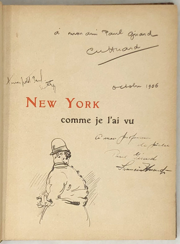 HUARD, Charles. New York Comme Je L'ai Vu.  Paris: Eugene Rey, 1906.