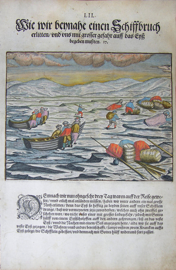 De BRY, Johann Theodor, (1560-1623) and Johann Israel de Bry (1565-1609). Part III, Plate 52, How We Almost Suffered Shipwreck and with Great Danger Had to Step on the Ice. From the