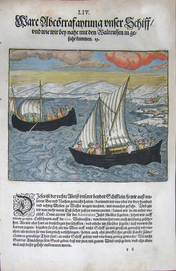 De BRY, Johann Theodor, (1560-1623) and Johann Israel de Bry (1565-1609). Part III, Plate 54, Real Red Clouds our Ship and How We came Close in Danger with Walruses. From the