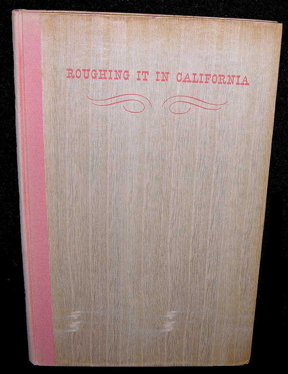 "CLEMENS, Samuel L. as ""Mark Twain"" (1835-1910). Roughing it in California. Kentfield-California: The L-D Allen Press, 1953."